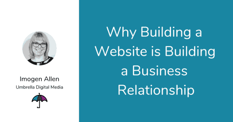Why Building a Website is Building a Business Relationship