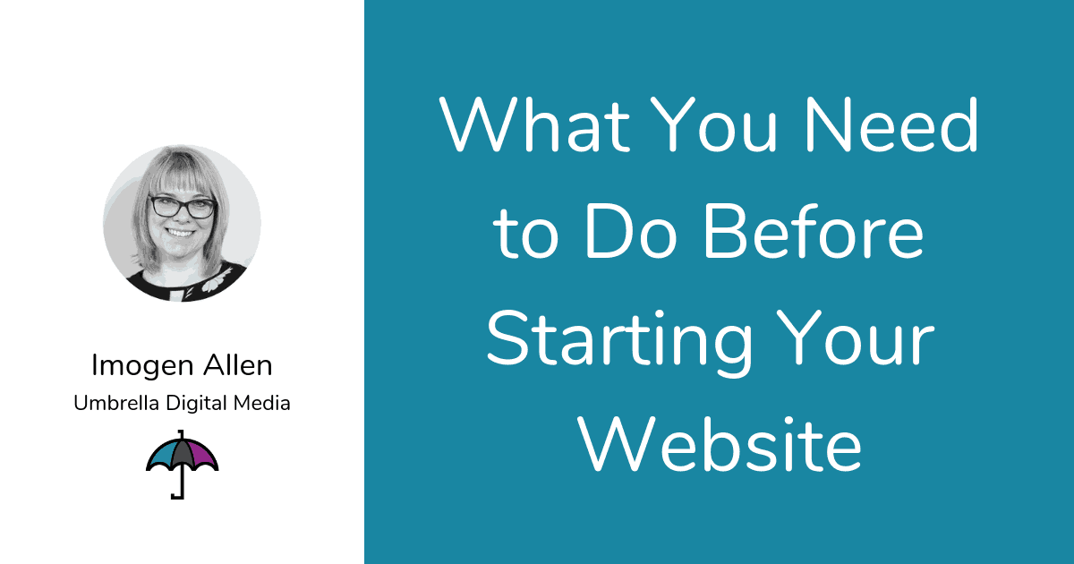 What you need to do before starting your website