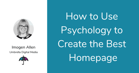 How to Use Psychology to Create the Best Homepage