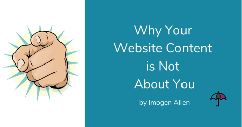 Why Your Website Content is About You