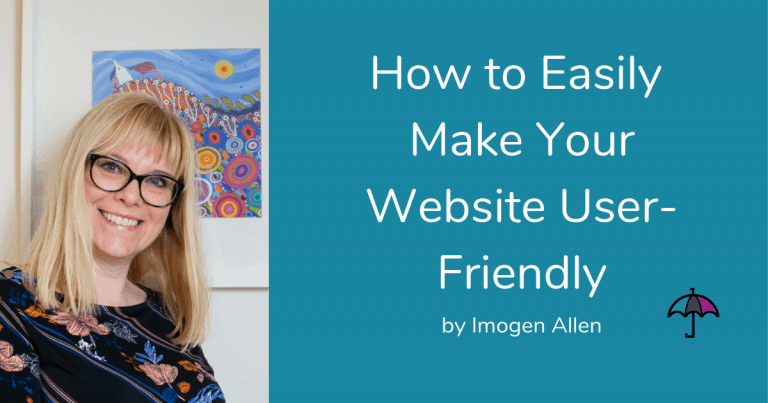 How to Easily Make Your Website User-Friendly