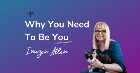 Why you Need to Be You