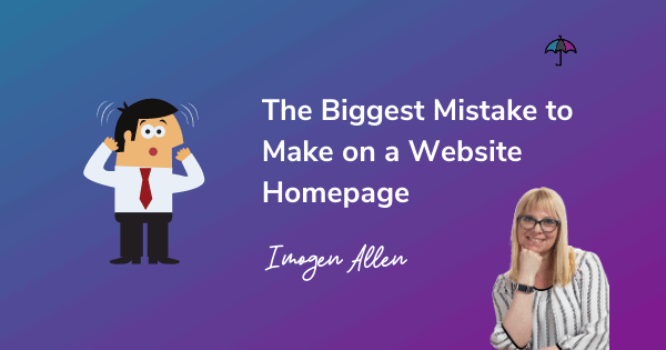 The Biggest Mistake to Make on a Website Homepage